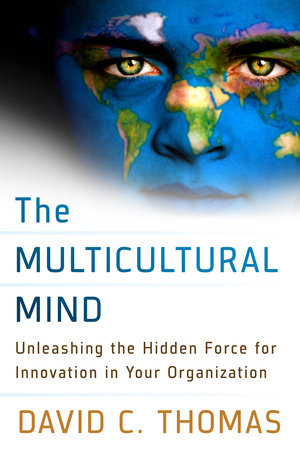 The Multicultural Mind by David C. Thomas