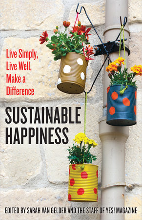 Sustainable Happiness by