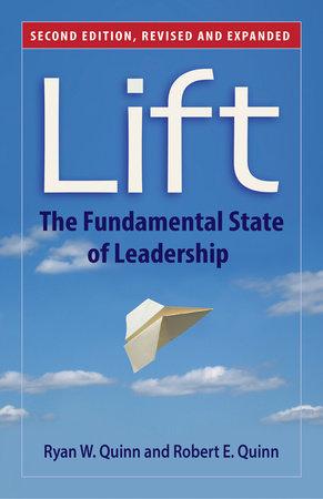 Lift by Ryan W. Quinn and Robert E. Quinn