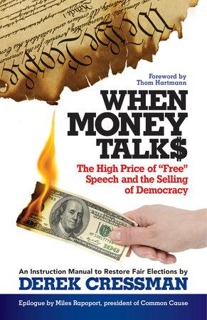 When Money Talks by Derek Cressman
