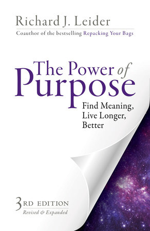 The Power of Purpose by Richard J. Leider