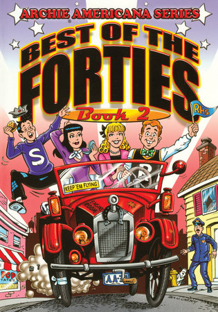 Best of the Forties / Book #2 by George Gladir