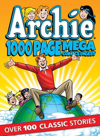 Archie 1000 Page Comics Mega-Digest by Archie Superstars