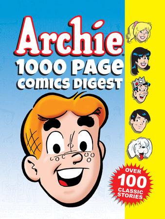 Archie 1000 Page Comics Digest by Archie Superstars