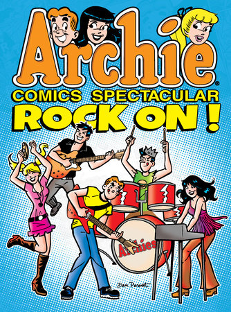 Archie Comics Spectacular: Rock On! by Archie Superstars