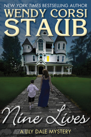 Nine Lives by Wendy Corsi Staub