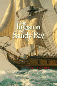 The Invasion of Sandy Bay