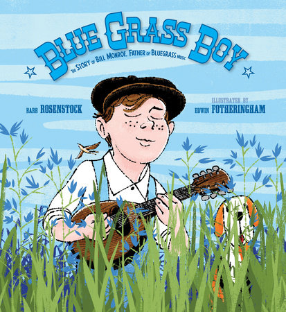 Blue Grass Boy by Barb Rosenstock