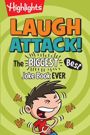 Laugh Attack! by Highlights