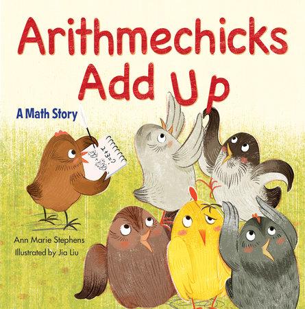 Arithmechicks Add Up by Ann Marie Stephens