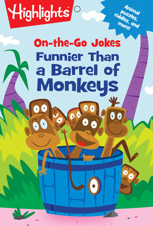 On-the-Go Jokes: Funnier Than a Barrel of Monkeys by