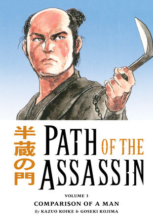 Path of the Assassin vol. 3 by Kazuo Koike