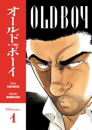 Old Boy Volume 1 by Garon Tsuchiya, Nobuaki Minegishi