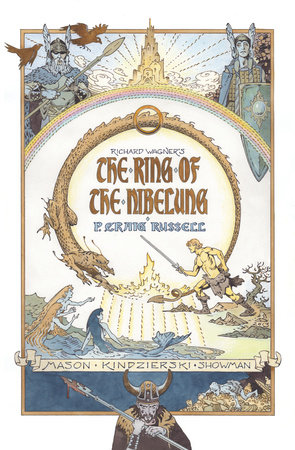 The Ring of Nibelung by P. Craig Russel
