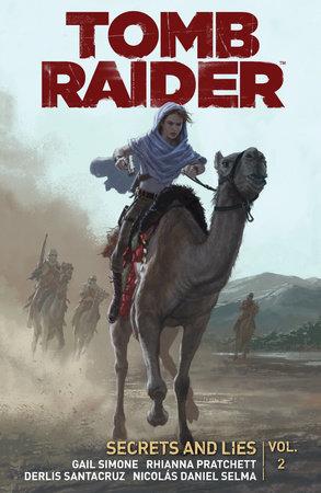 Tomb Raider Volume 2: Secrets and Lies by Gail Simone