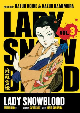 Lady Snowblood Volume 3 by Kazuo Koike