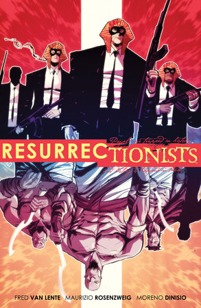 Resurrectionists: Near Death Experience by Fred Van Lente