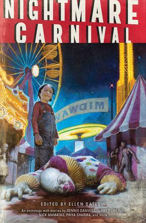 Nightmare Carnival by Dennis Danvers