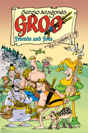 Groo: Friends and Foes Volume 3 by Mark Evanier