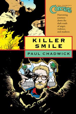 Concrete vol. 4: Killer Smile by Paul Chadwick