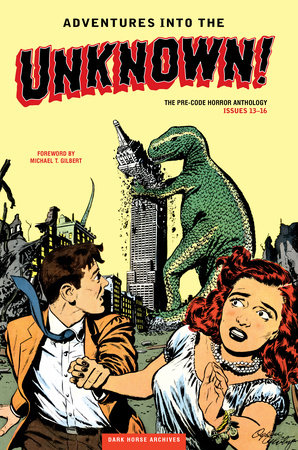 Adventures into the Unknown Archives Volume 4 by Various