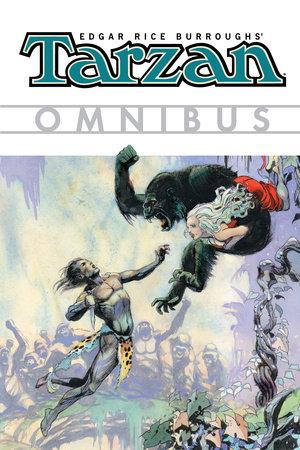 Edgar Rice Burroughs' Tarzan Omnibus Volume 1 by Various