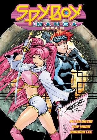 SpyBoy Volume 6: The M.A.N.G.A. Affair by Various