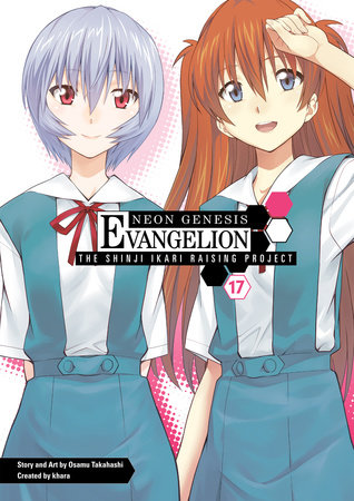 Neon Genesis Evangelion: The Shinji Ikari Raising Project Volume 17 by Osamu Takahashi