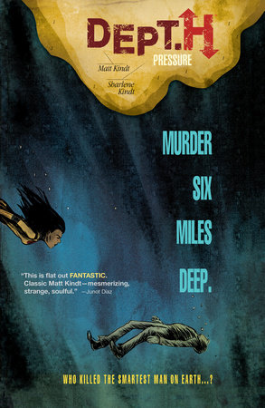 Dept. H Volume 1: Pressure by Matt Kindt
