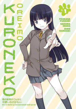 Oreimo: Kuroneko Volume 1 by Tsukasa Fushimi