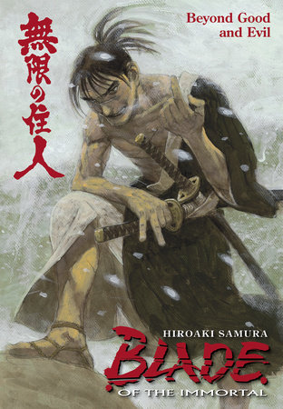 Blade of the Immortal Volume 29: Beyond Good and Evil by Hiroaki Samura