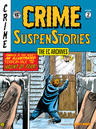 The EC Archives: Crime SuspenStories Volume 2 by Al Feldstein