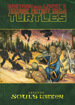 Teenage Mutant Ninja Turtles Legends: Soul's Winter by Michael Zulli by Michael Zulli