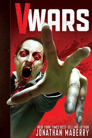 V-Wars Volume 1: Crimson Queen by Jonathan Maberry