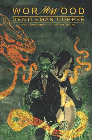 Wormwood, Gentleman Corpse Omnibus by Ben Templesmith