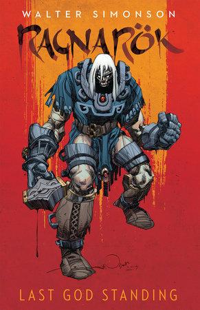 Ragnarok, Vol. 1: Last God Standing by Walter Simonson