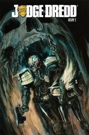 Judge Dredd Volume 5 by Duane Swierczynski