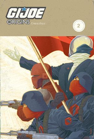 G.I. JOE: Origins Omnibus Volume 2 by Scott Beatty, Merrill Hagan, Chuck Dixon, Larry Hama and David Lapham
