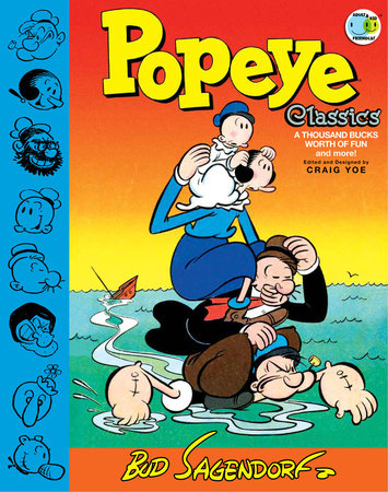 Popeye Classics: A Thousand Bucks Worth of Fun and more! by Bud Sagendorf