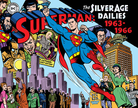 Superman: The Silver Age Newspaper Dailies Volume 3: 1963-1966 by Jerry Siegel