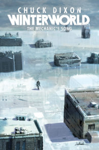 Winterworld Book 1: The Mechanic's Song