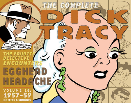 Complete Chester Gould's Dick Tracy Volume 18 by Chester Gould