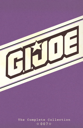 G.I. JOE: The Complete Collection Volume 7 by Larry Hama