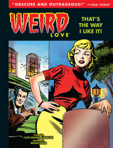 Weird Love: That's The Way I Like It!