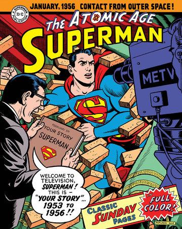 Superman: The Atomic Age Sundays Volume 2 (1953-1956) by Alvin Schwartz