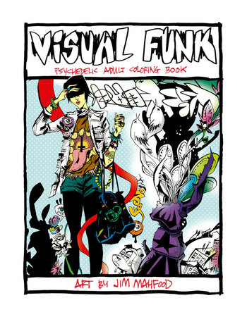 Visual Funk Street Art Adult Coloring Book by