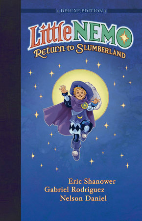 Little Nemo: Return to Slumberland Deluxe Edition by Eric Shanower