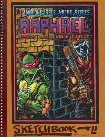 Teenage Mutant Ninja Turtles: The Kevin Eastman Notebook Series: Raphael by