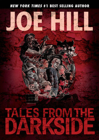 Tales from the Darkside: Scripts by Joe Hill by Joe Hill