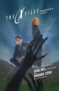 X-Files Archives Volume 3: Goblins & Ground Zero
